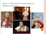 part 1 the fifth commandment respecting life21