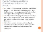 part 2 the sixth and ninth commandments respecting sexuality1