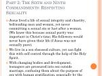 part 2 the sixth and ninth commandments respecting sexuality10