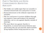 part 2 the sixth and ninth commandments respecting sexuality16