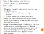 part 2 the sixth and ninth commandments respecting sexuality25