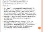 part 2 the sixth and ninth commandments respecting sexuality27