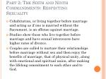 part 2 the sixth and ninth commandments respecting sexuality29