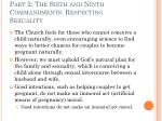 part 2 the sixth and ninth commandments respecting sexuality32
