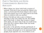 part 2 the sixth and ninth commandments respecting sexuality4