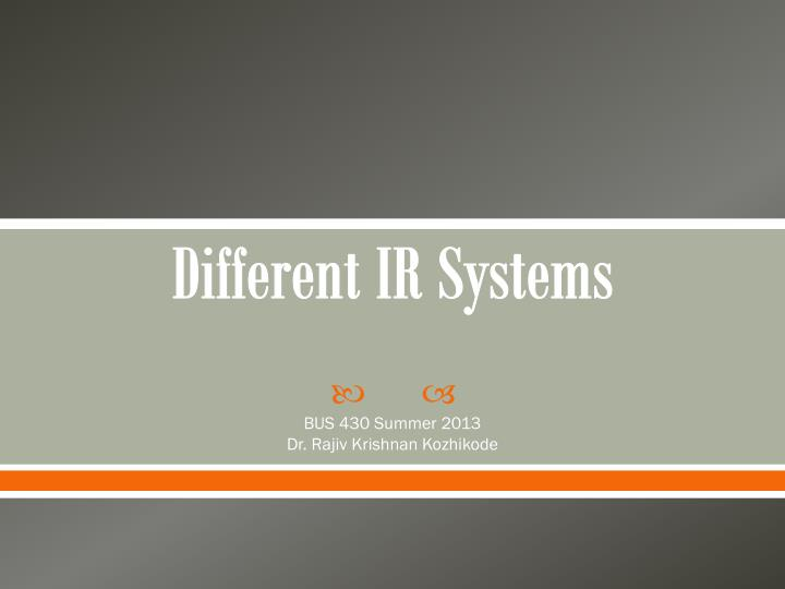 different ir systems n.