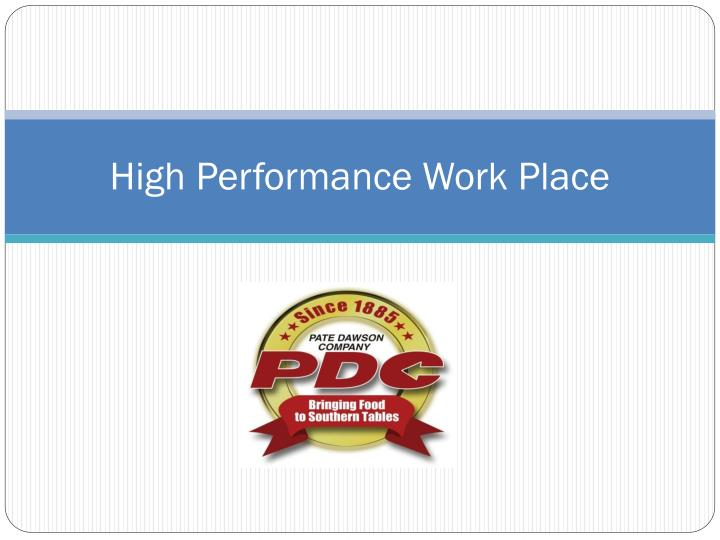 high performance work place n.