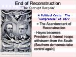 end of reconstruction the corrupt bargain