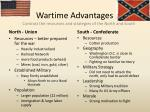 wartime advantages contrast the resources and strategies of the north and south