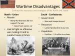 wartime disadvantages contrast the resources and strategies of the north and south