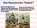 was reconstruction radical