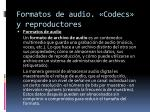 formatos de audio codecs y reproductores