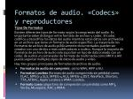 formatos de audio codecs y reproductores1
