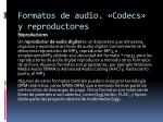 formatos de audio codecs y reproductores14
