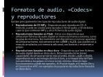 formatos de audio codecs y reproductores15