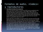 formatos de audio codecs y reproductores2