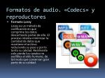 formatos de audio codecs y reproductores4