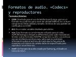 formatos de audio codecs y reproductores7
