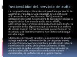 funcionalidad del servicio de audio1