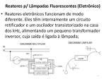 reatores p l mpadas fluorescentes eletr nico