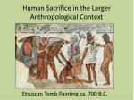 human sacrifice in the larger anthropological context