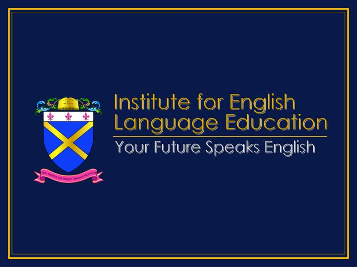 institute for english language education n.