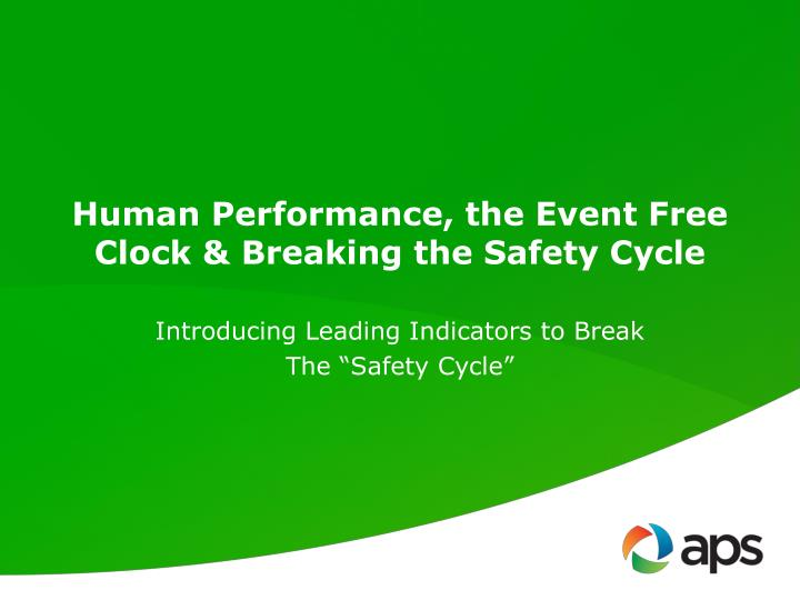 human performance the event free clock breaking the safety cycle n.