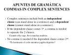 apuntes de gram tica commas in complex sentences
