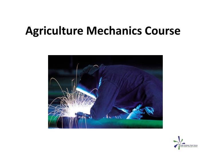 agriculture mechanics course n.