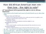 how did african american men win then lose the right to vote