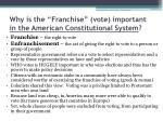 why is the franchise vote important in the american constitutional system