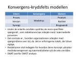 konvergens krydsfelts modellen