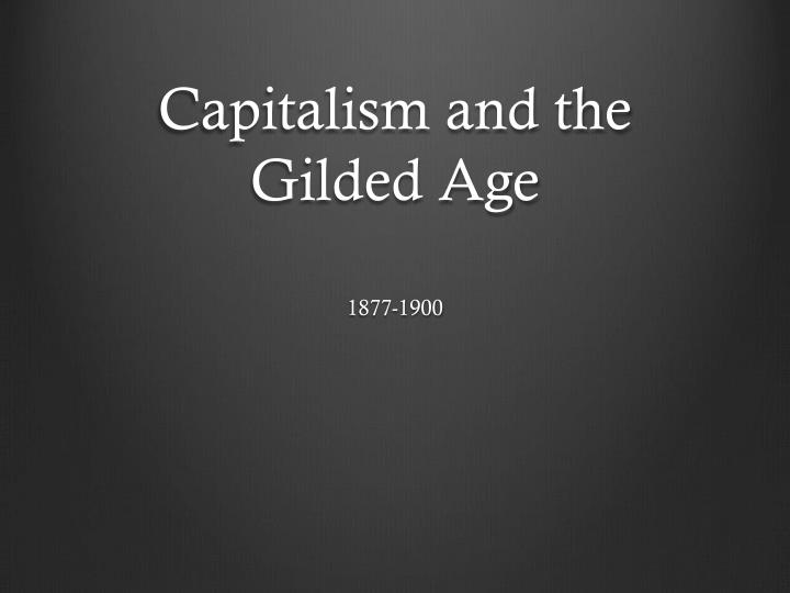 capitalism and the gilded age n.