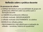 reflex o sobre a pr tica docente1