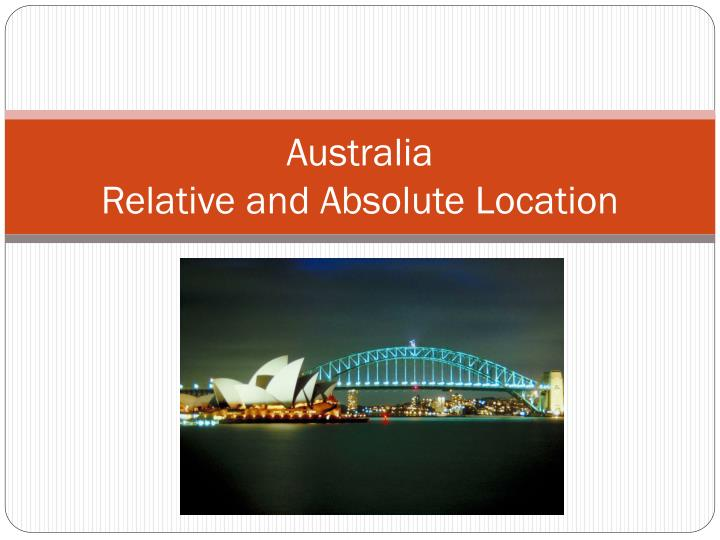 australia relative and absolute location n.