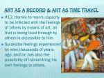 art as a record art as time travel