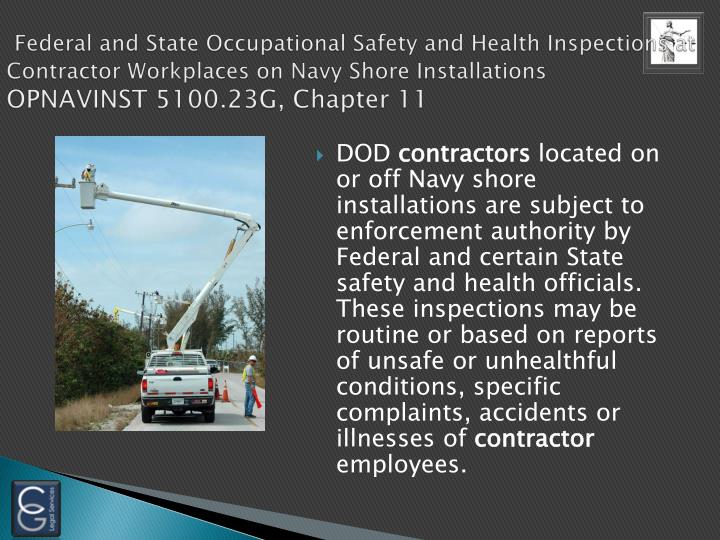 Federal and State Occupational Safety and Health Inspections at Contractor Workplaces on Navy Shore Installations