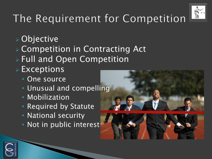 The Requirement for Competition