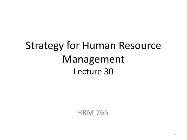 strategy for human resource management lecture 30 n.