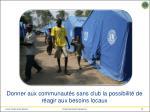 donner aux communaut s sans club la possibilit de r agir aux besoins locaux