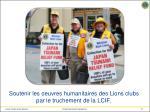 soutenir les oeuvres humanitaires des lions clubs par le truchement de la lcif