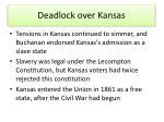 deadlock over kansas
