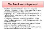 the pro slavery argument