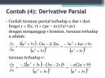 contoh 4 derivative parsial