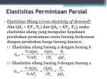 elastisitas permintaan parsial1