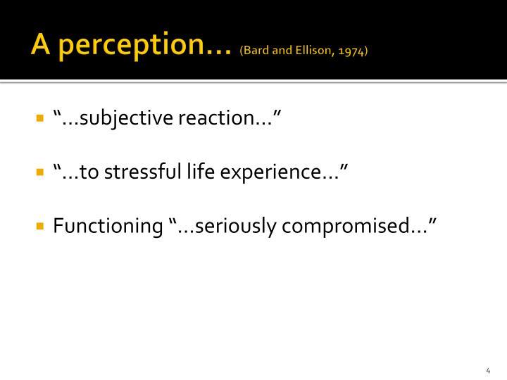 A perception…