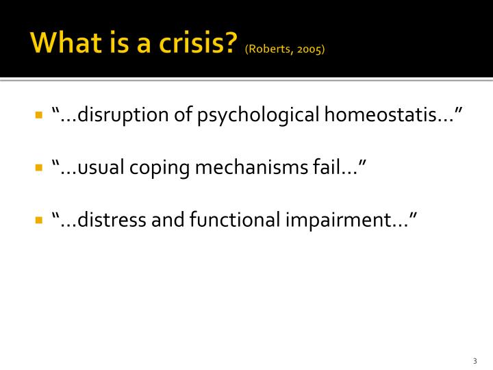 What is a crisis roberts 2005