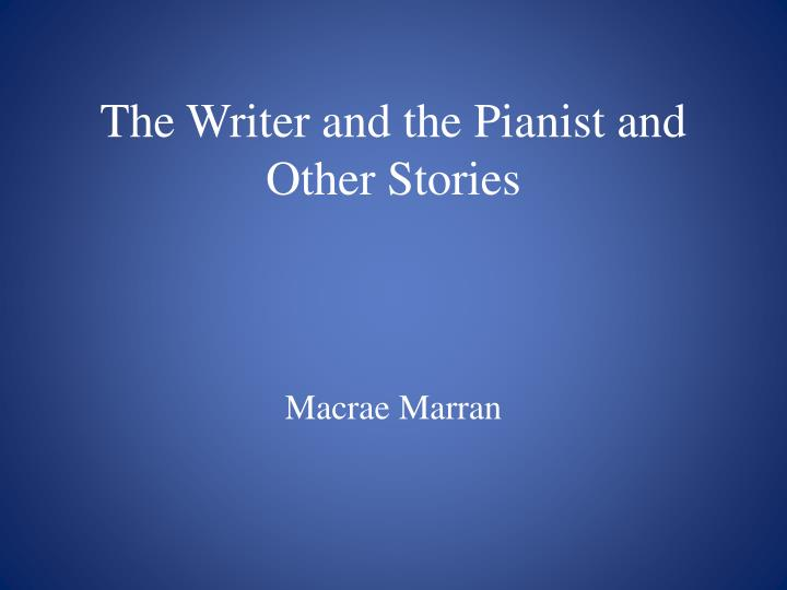 the writer and the pianist and other stories n.
