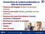 caracter sticas de conducta problem tica en ni os de nivel preescolar