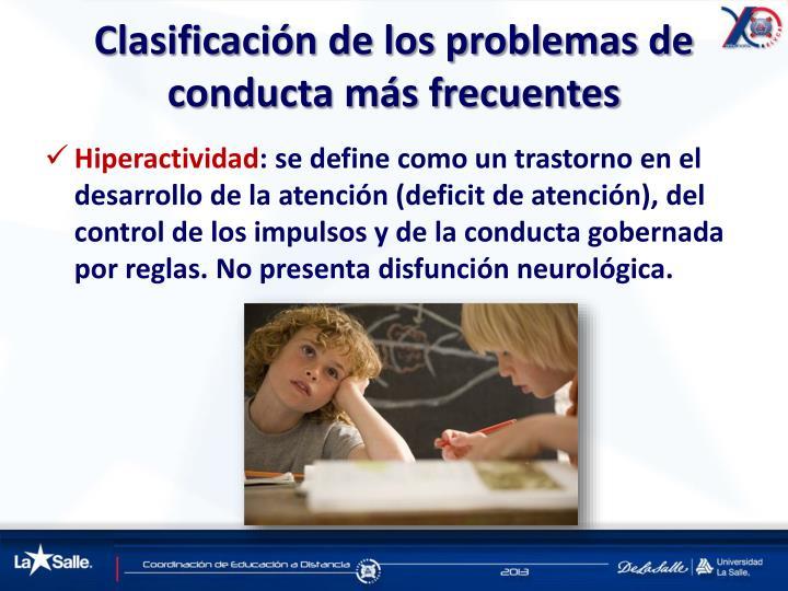 Clasificación de los problemas de conducta más frecuentes
